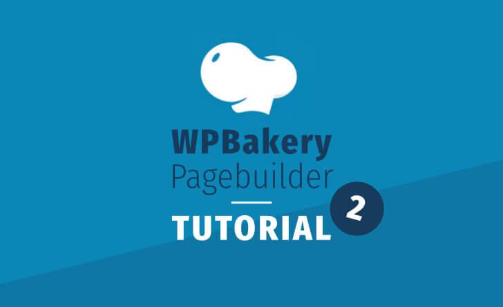 Wp Bakery Tutorial Fortgeschrittene